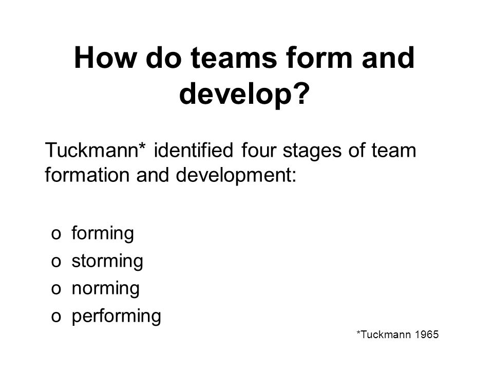 How do teams form and develop