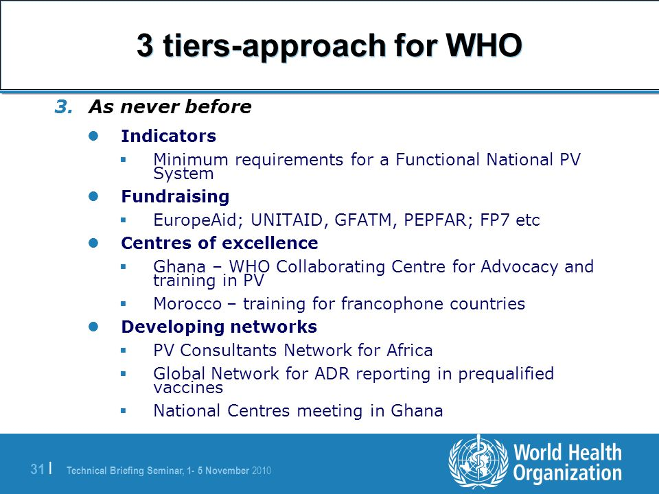 3 tiers-approach for WHO