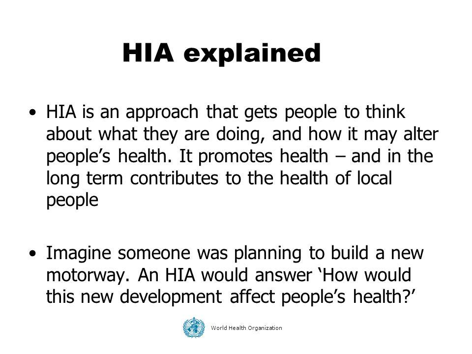 HIA explained