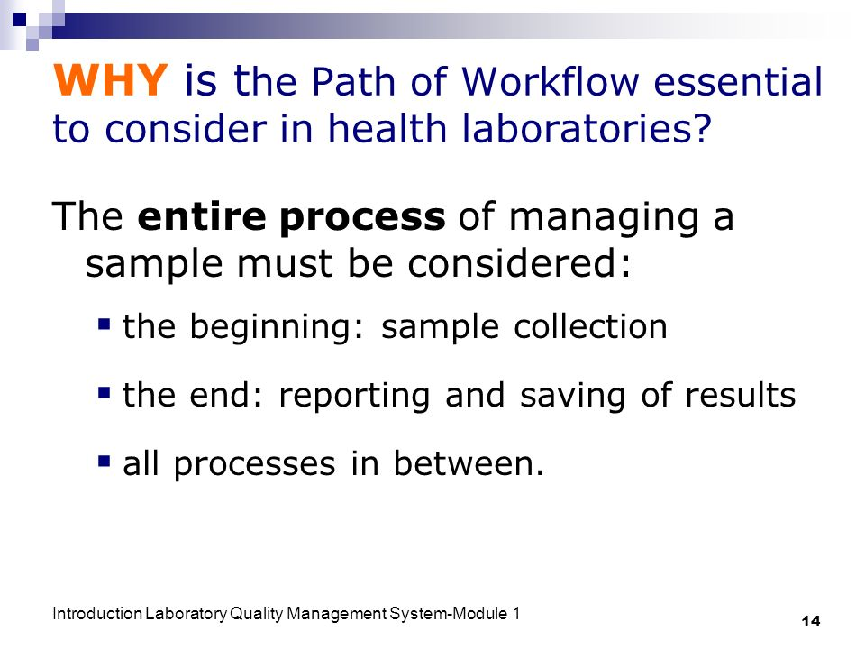 WHY is the Path of Workflow essential to consider in health laboratories
