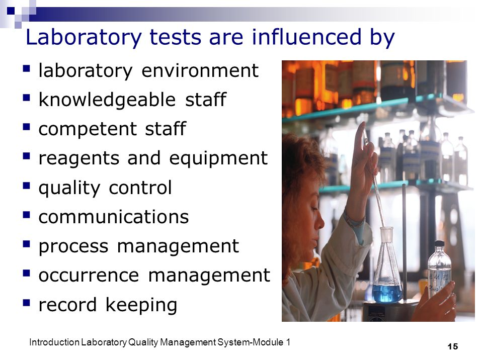 Laboratory tests are influenced by