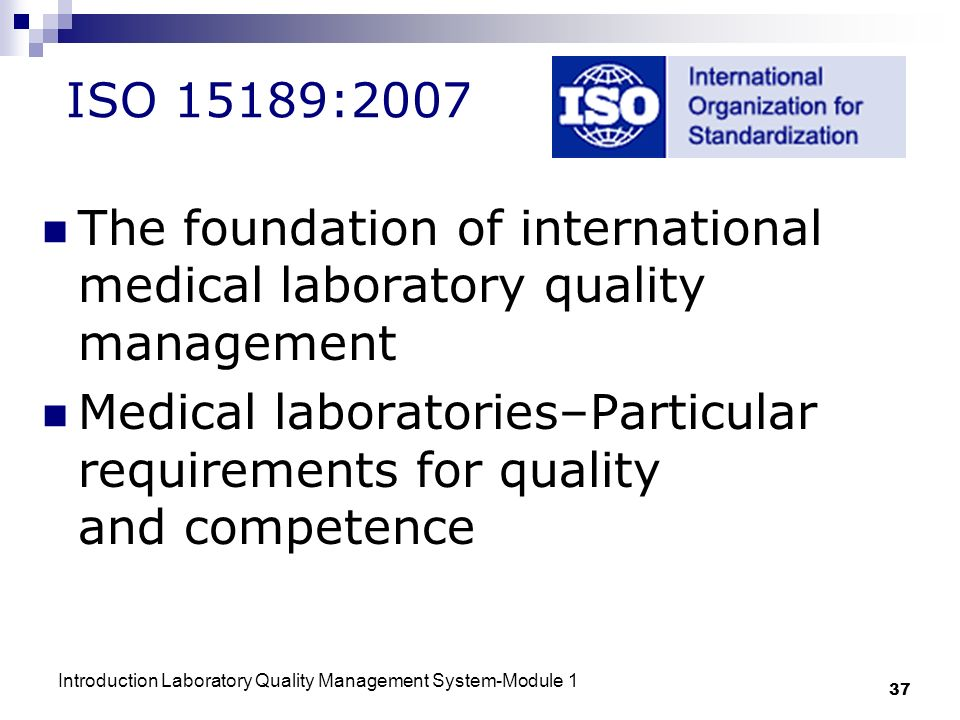 The foundation of international medical laboratory quality management