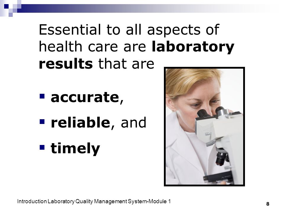 Essential to all aspects of health care are laboratory results that are