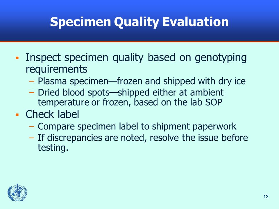 Specimen Quality Evaluation