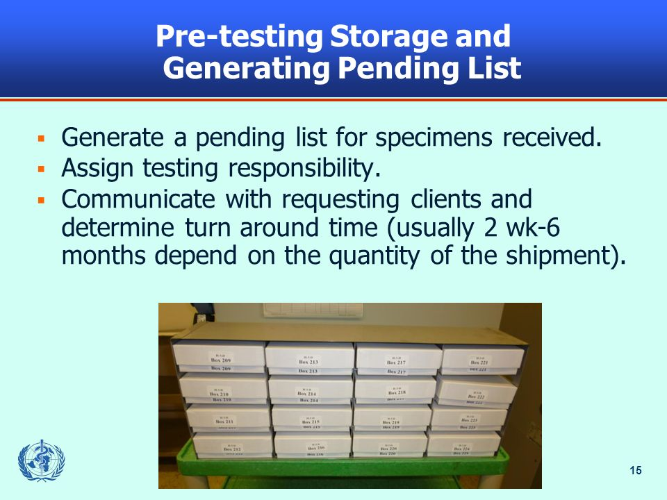 Pre-testing Storage and Generating Pending List
