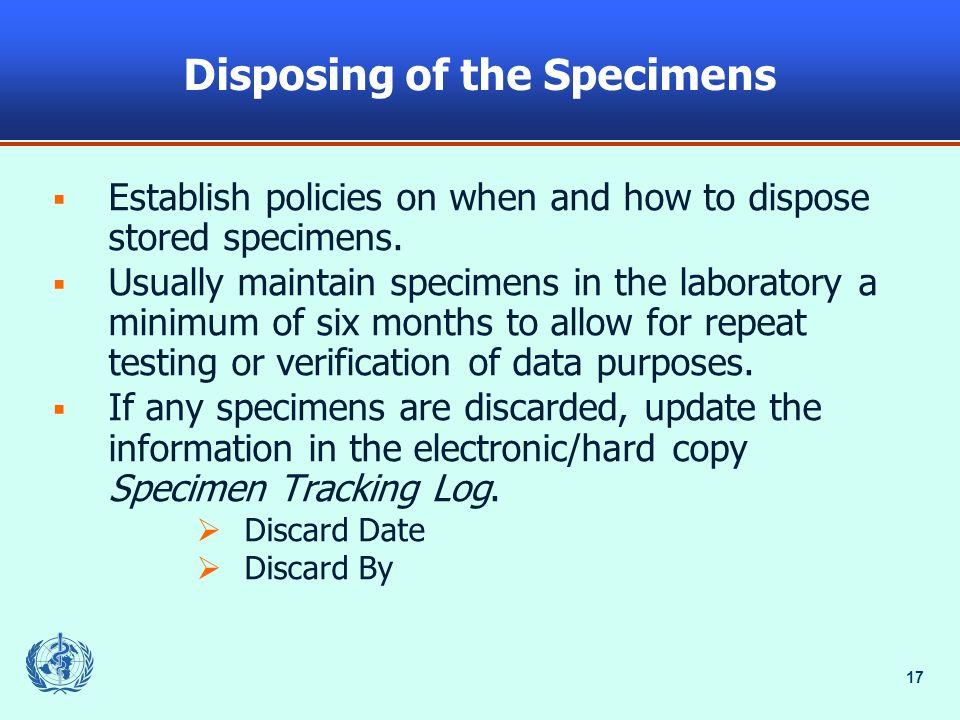 Disposing of the Specimens