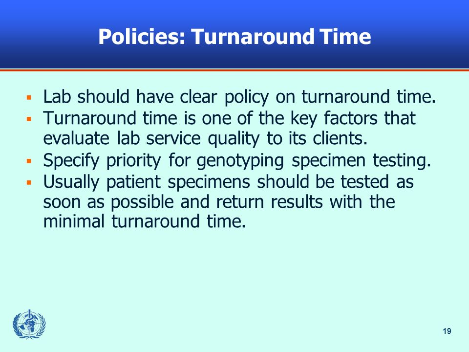 Policies: Turnaround Time