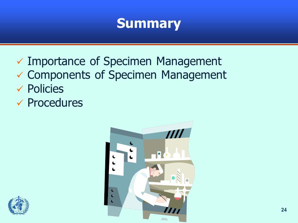 Summary Importance of Specimen Management