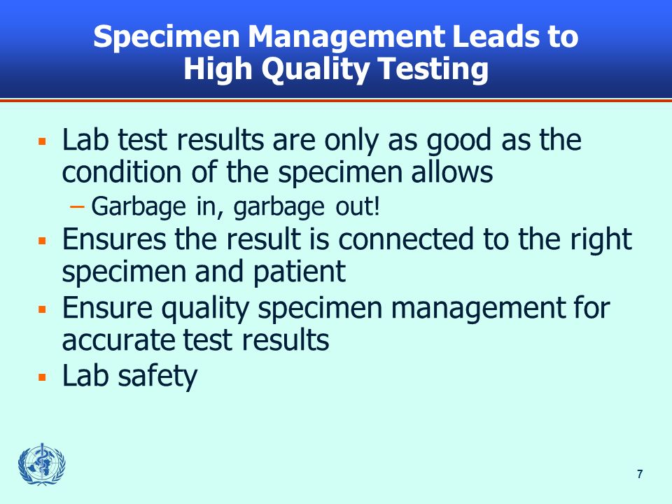 Specimen Management Leads to High Quality Testing