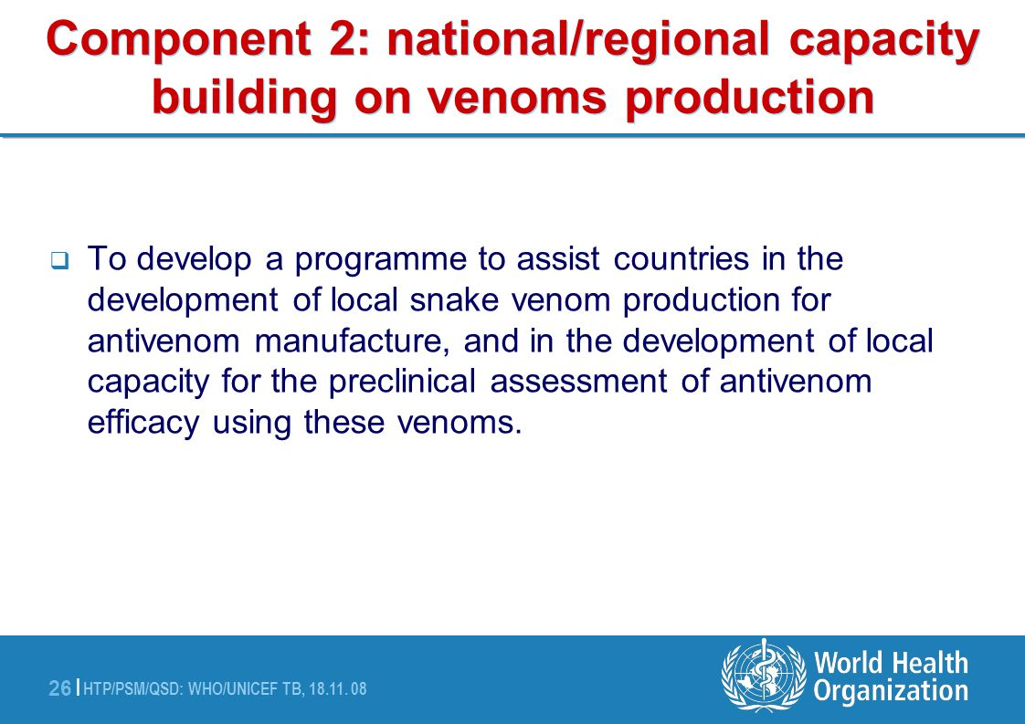 Component 2: national/regional capacity building on venoms production