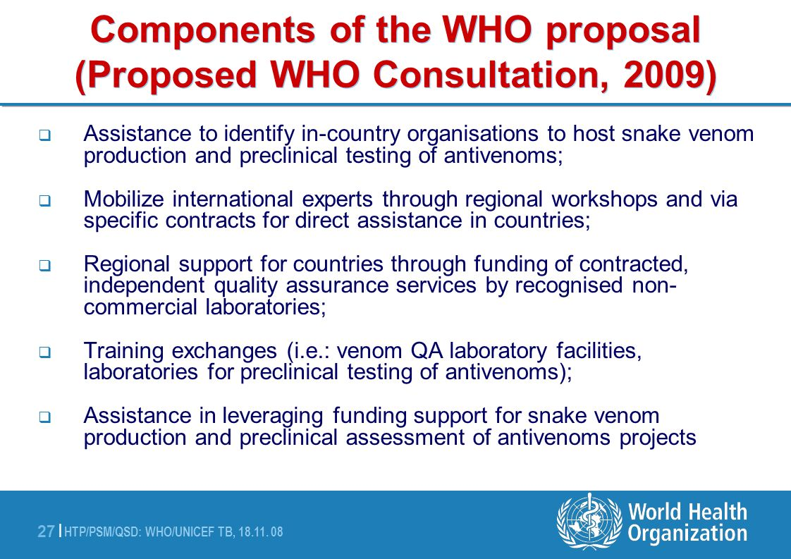 Components of the WHO proposal (Proposed WHO Consultation, 2009)