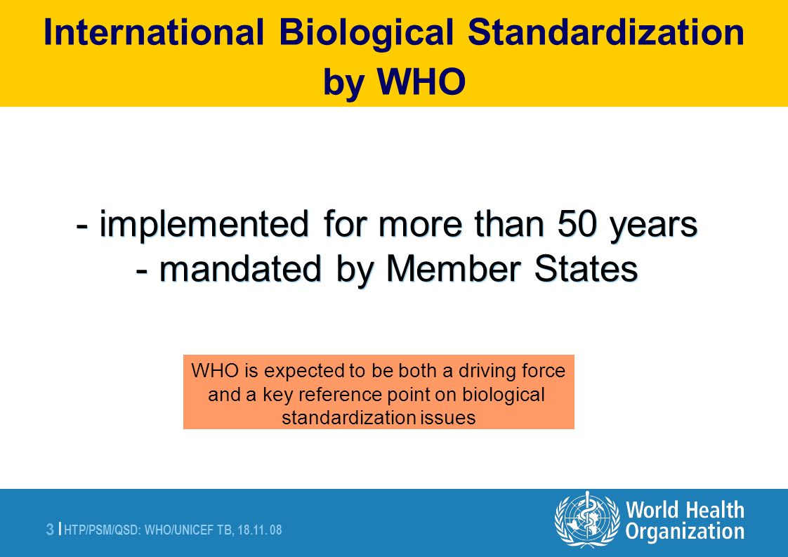 - implemented for more than 50 years - mandated by Member States