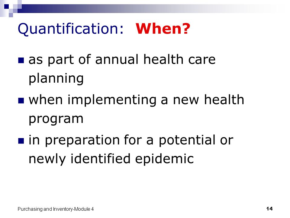 Quantification: When as part of annual health care planning