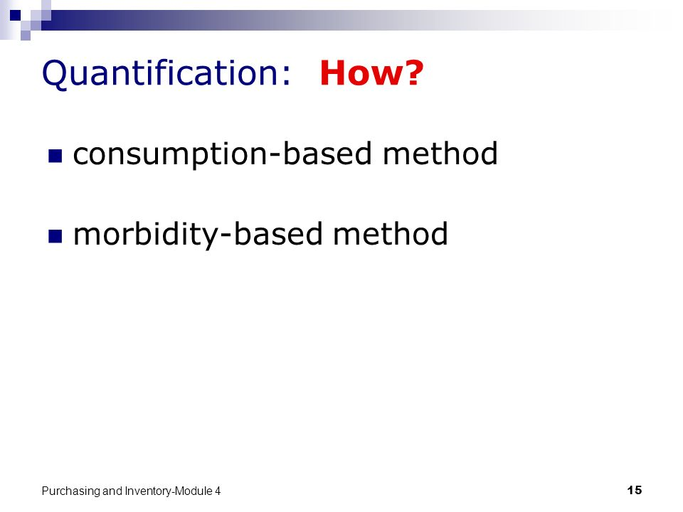 Quantification: How consumption-based method morbidity-based method