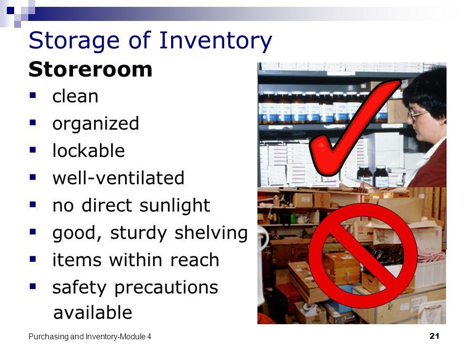 Storage of Inventory Storeroom clean organized lockable