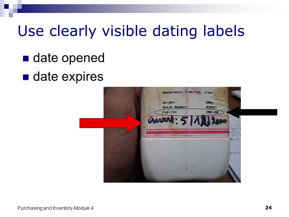 Use clearly visible dating labels