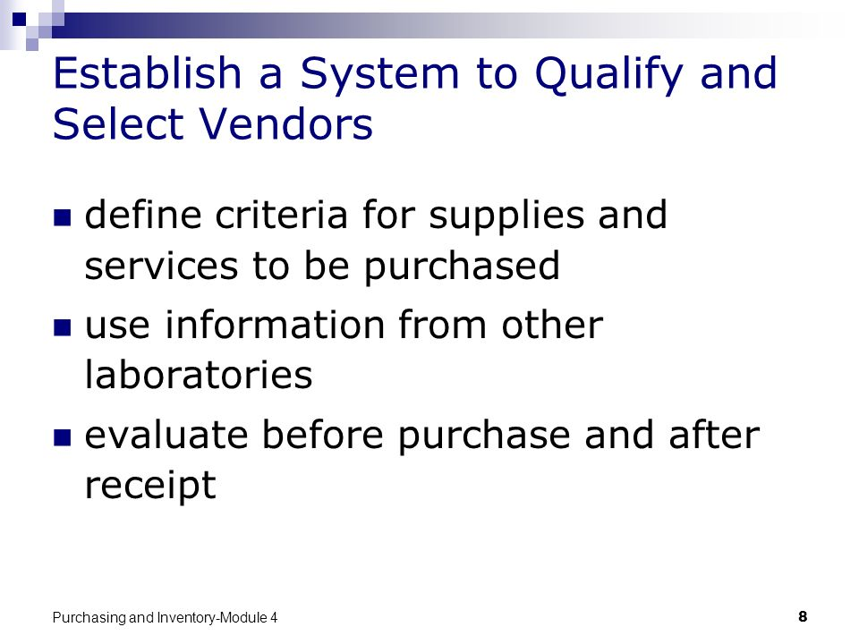 Establish a System to Qualify and Select Vendors
