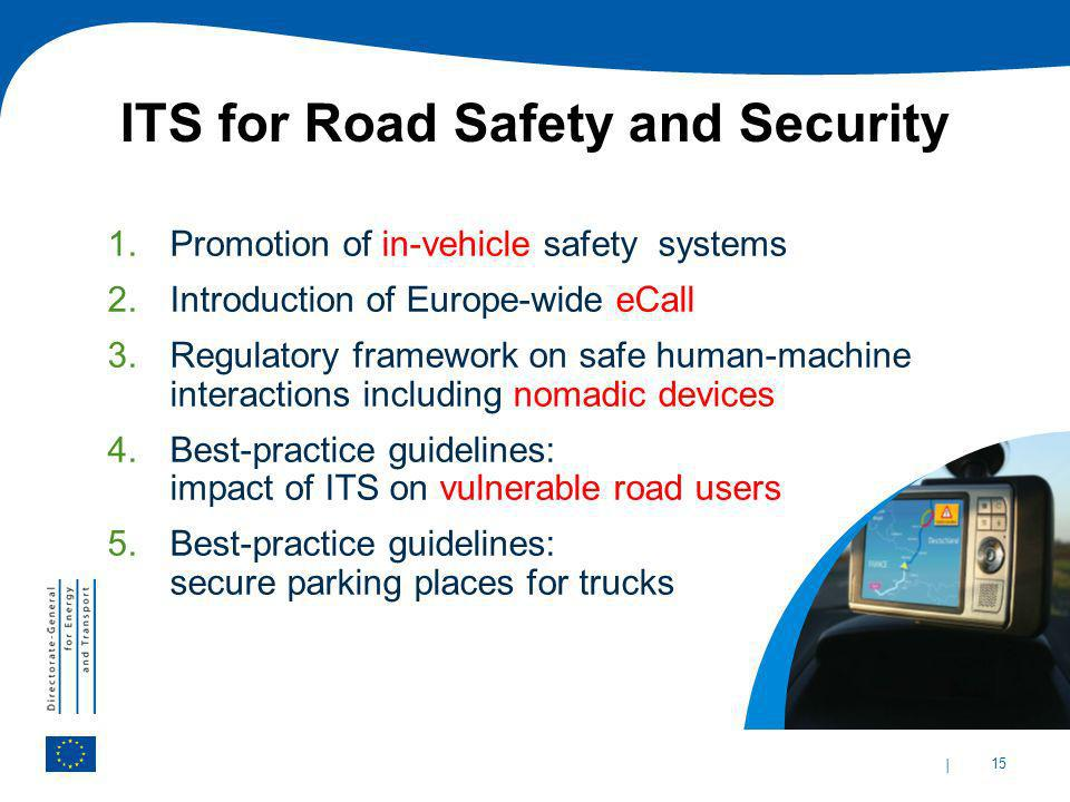 ITS for Road Safety and Security