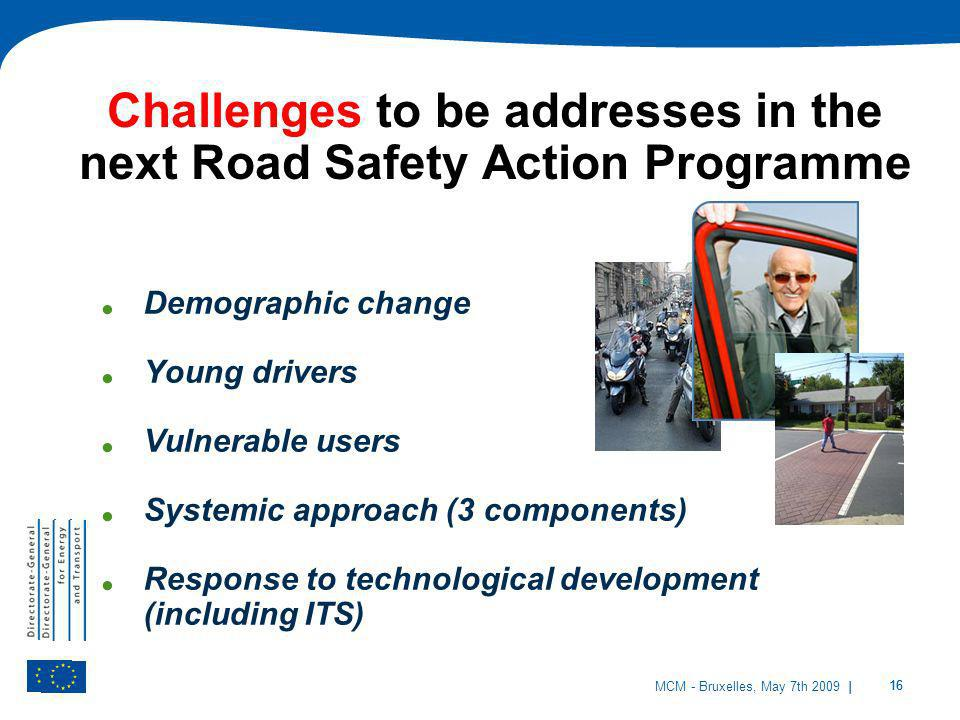 Challenges to be addresses in the next Road Safety Action Programme