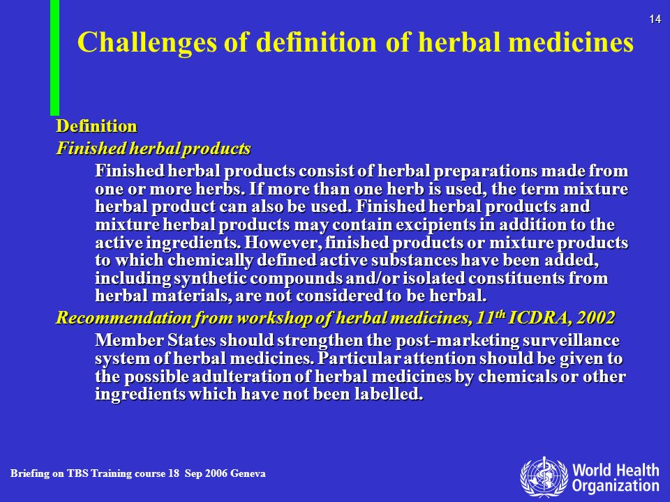 Challenges of definition of herbal medicines