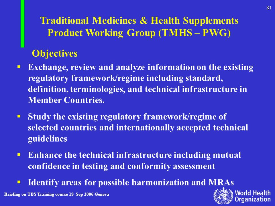 Traditional Medicines & Health Supplements Product Working Group (TMHS – PWG)