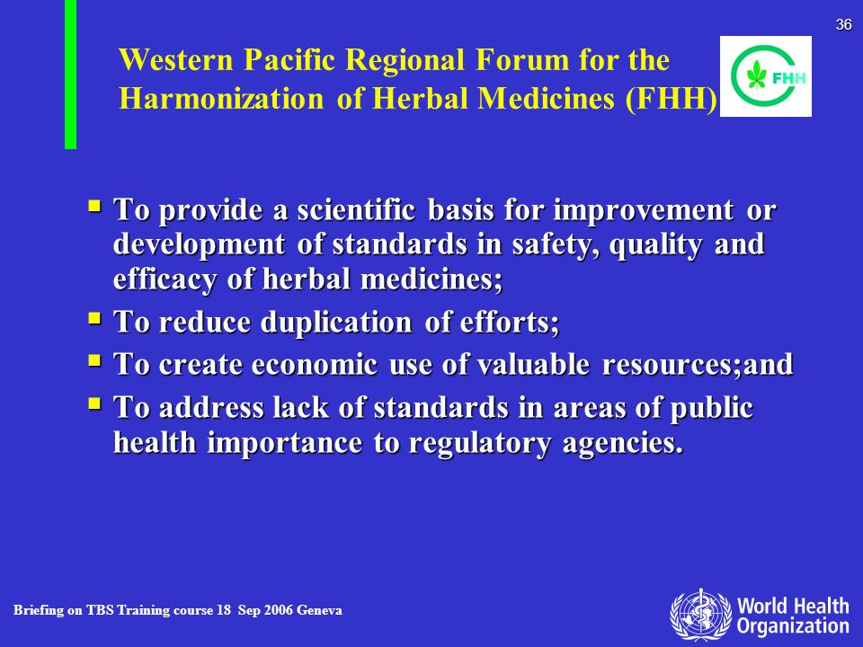 Western Pacific Regional Forum for the Harmonization of Herbal Medicines (FHH)