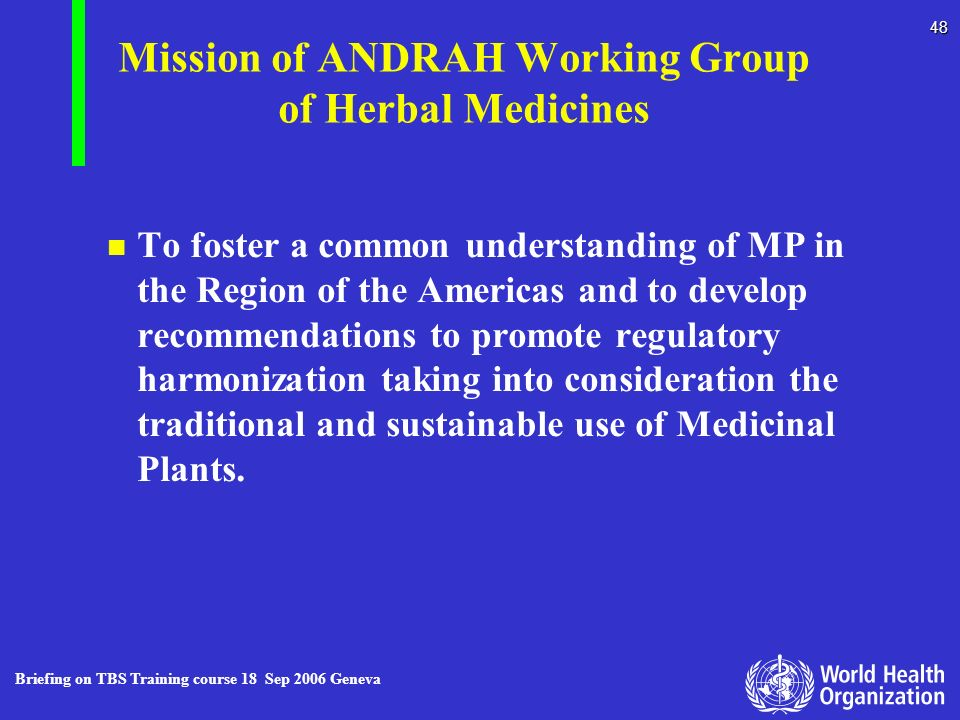 Mission of ANDRAH Working Group of Herbal Medicines