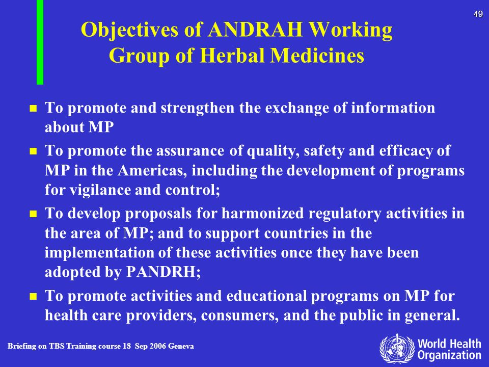 Objectives of ANDRAH Working Group of Herbal Medicines