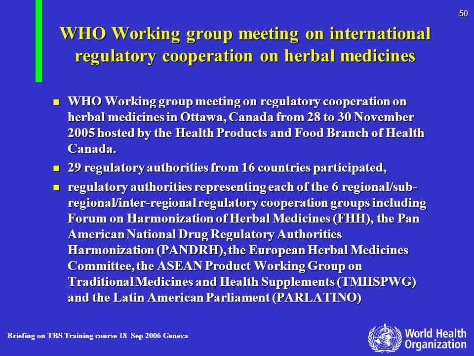 WHO Working group meeting on international regulatory cooperation on herbal medicines