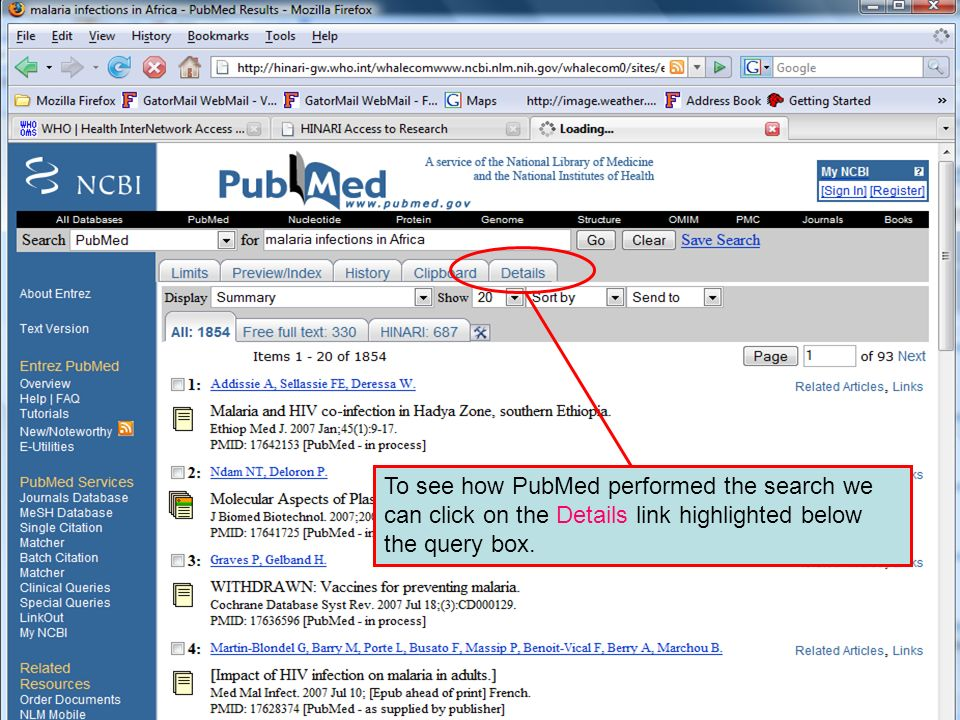 The Details linkTo see how PubMed performed the search we can click on the Details link highlighted below the query box.