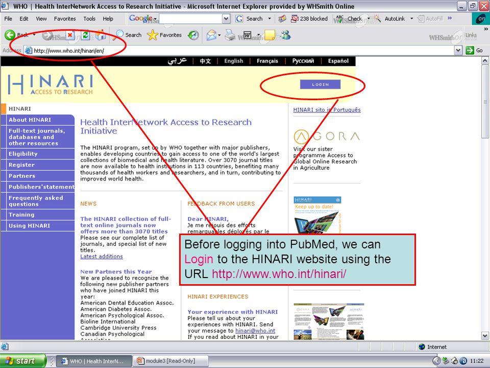 Logging on to HINARI 1 Before logging onto Publishers' resources we can Log In to the HINARI website using the URL http://www.healthinternetwork.org.