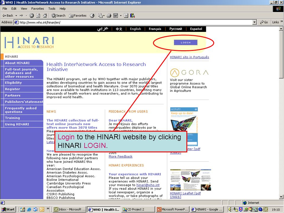 Logging in to HINARI 1 Login to the HINARI website by clicking HINARI LOGIN.