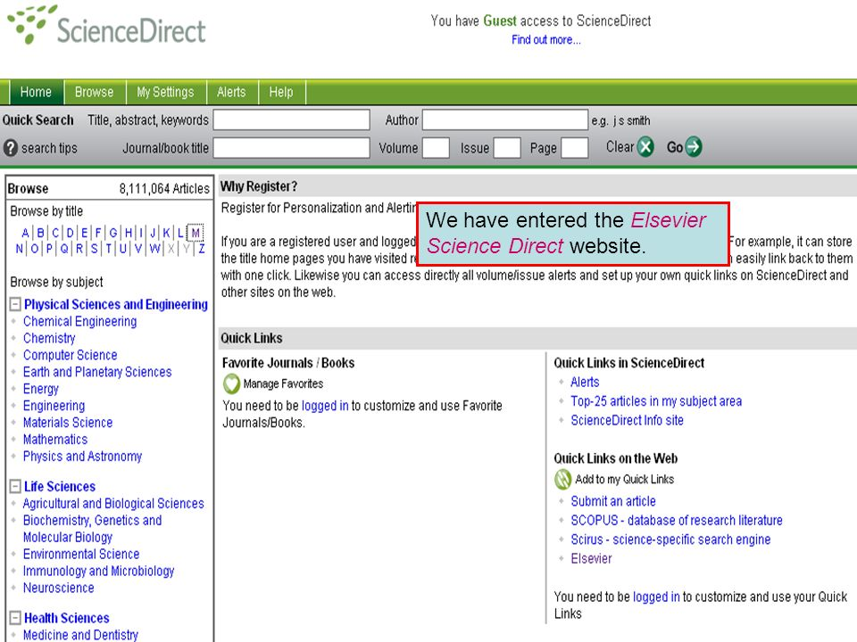 Publishers' websites We have entered the Elsevier Science Direct website.