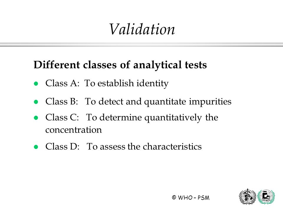 Validation Different classes of analytical tests