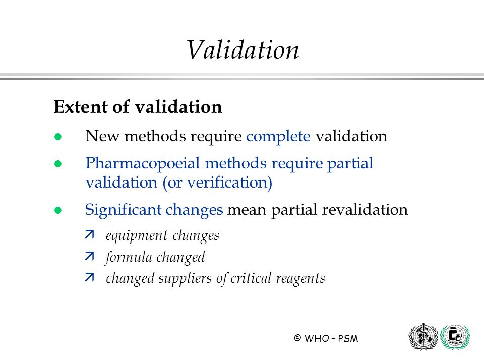Validation Extent of validation