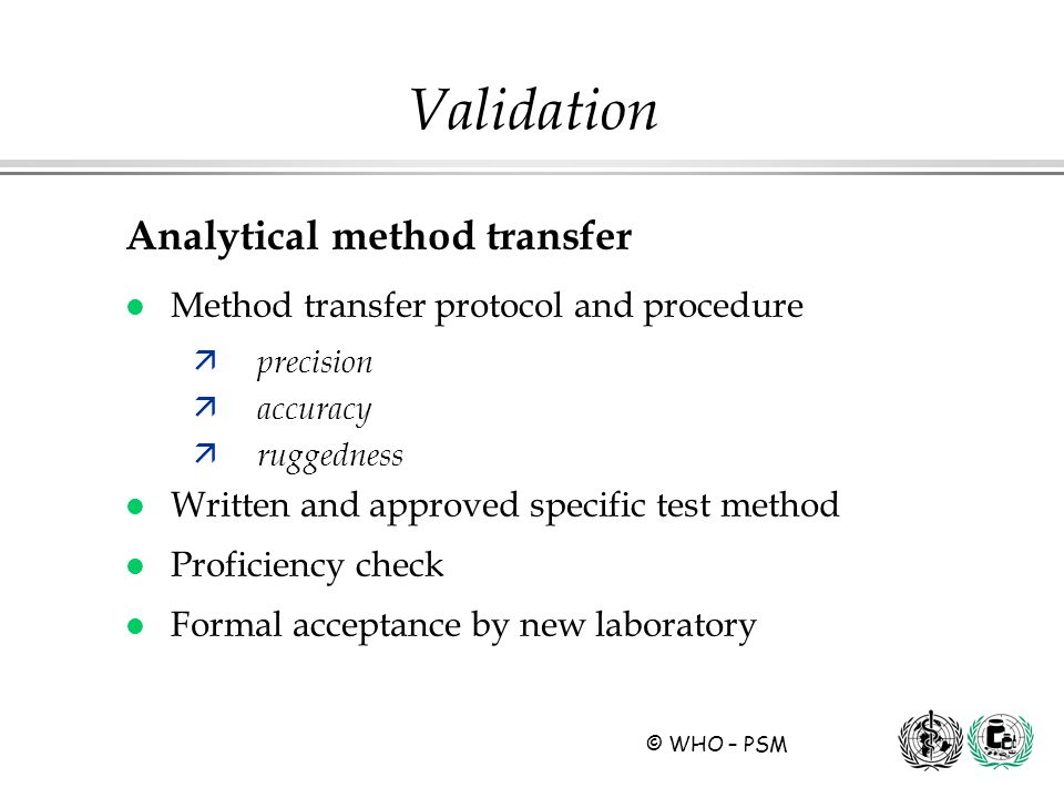 Validation Analytical method transfer