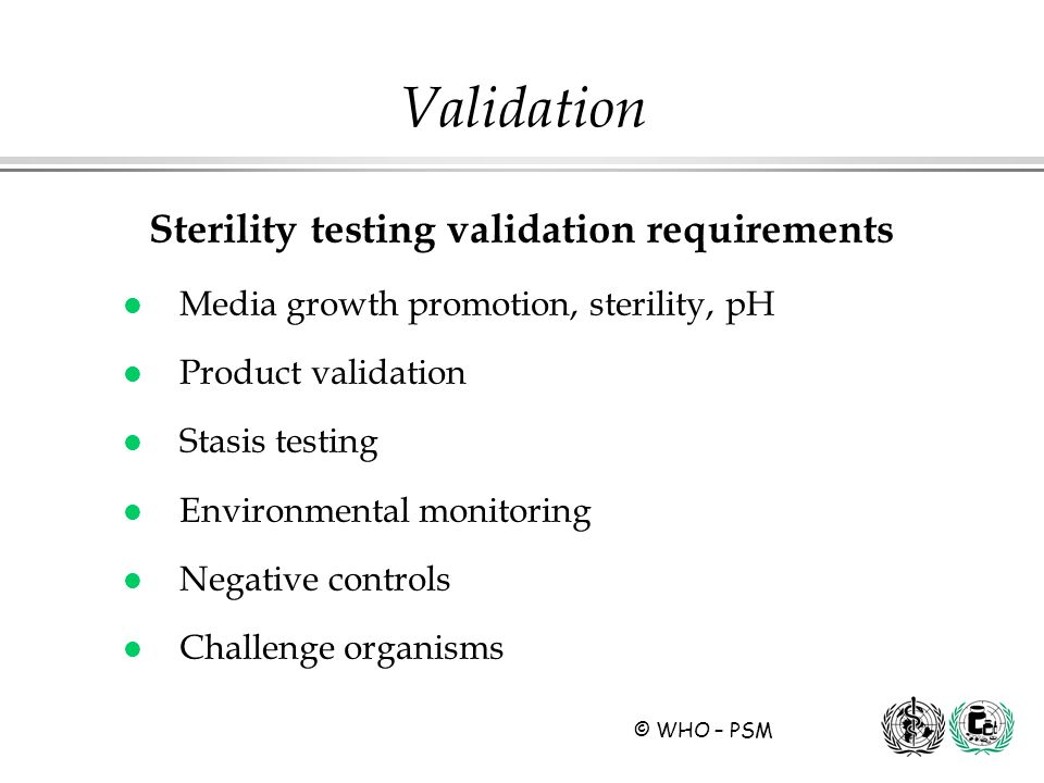 Sterility testing validation requirements