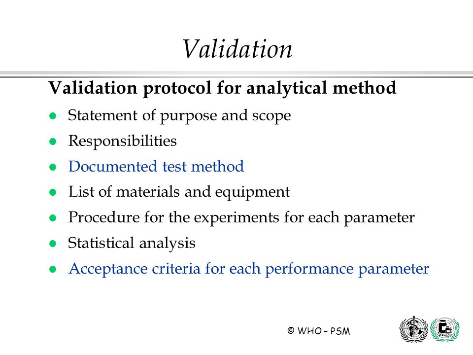 Validation Validation protocol for analytical method