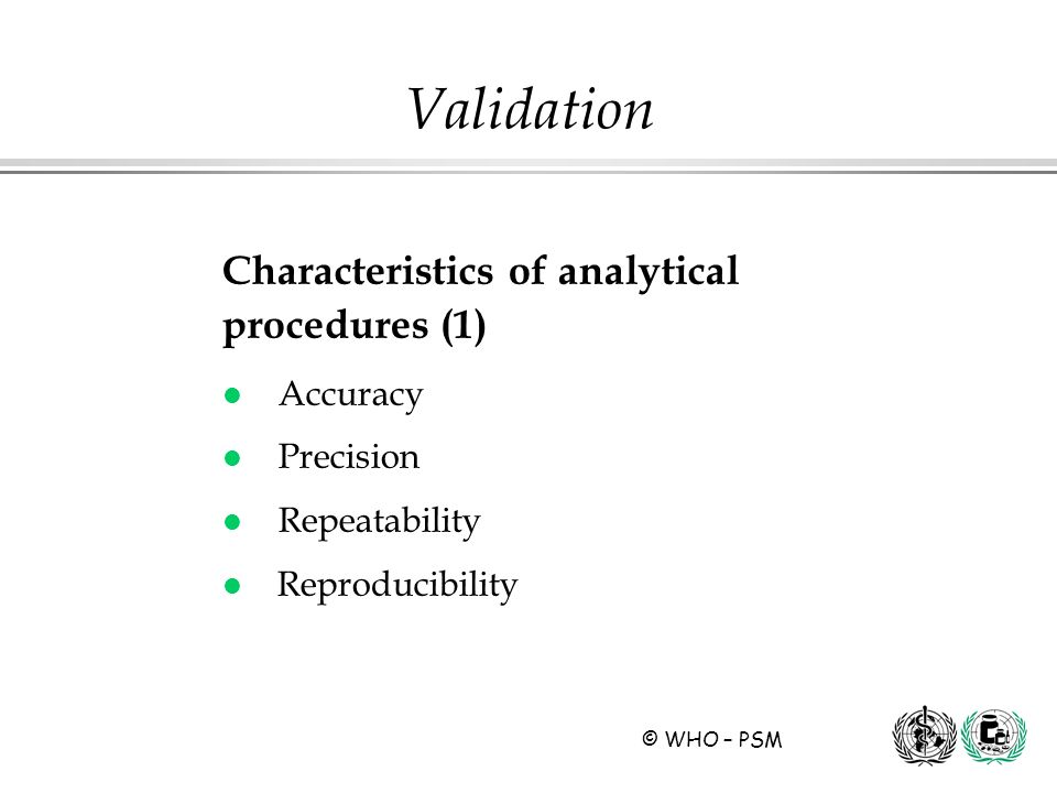 Validation Characteristics of analytical procedures (1) Accuracy