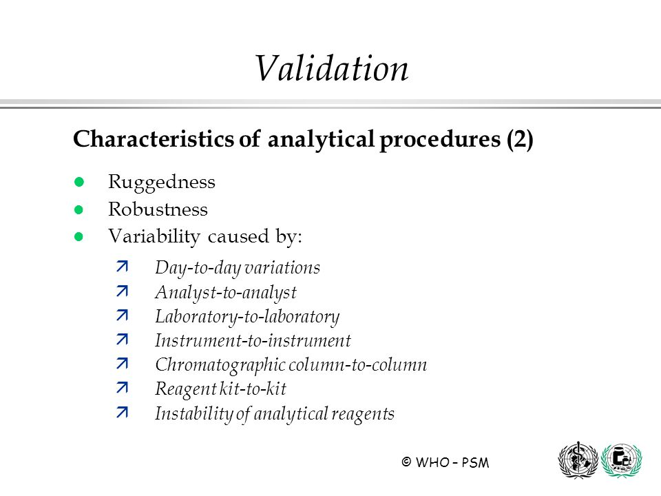 Validation Characteristics of analytical procedures (2) Ruggedness