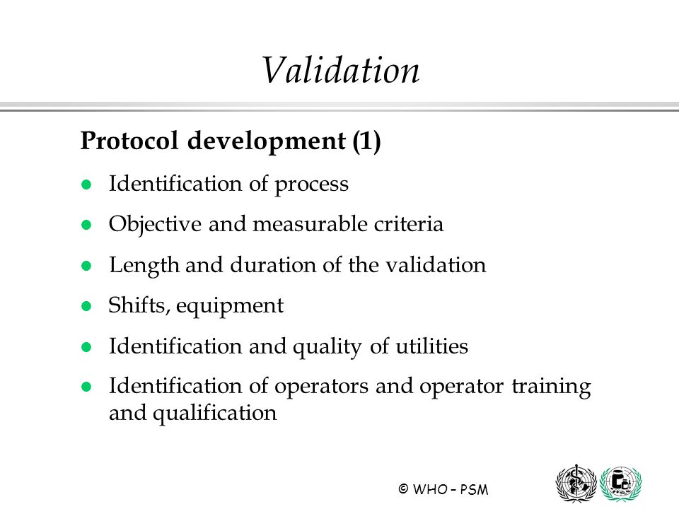 Validation Protocol development (1) Identification of process