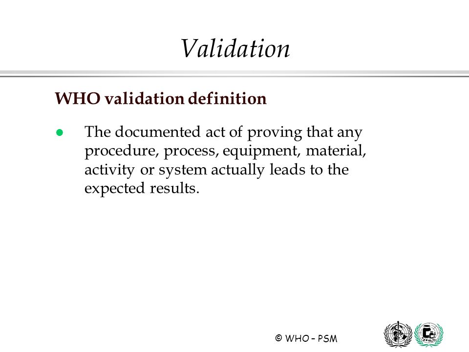Validation WHO validation definition