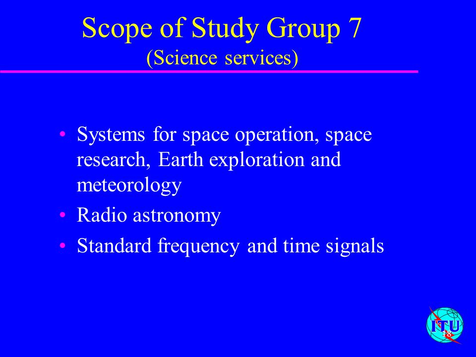 Scope of Study Group 7 (Science services)