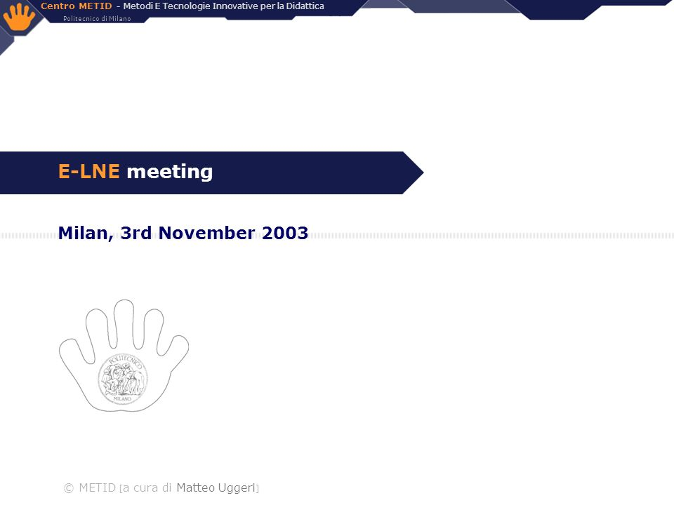 E-LNE meeting Milan, 3rd November 2003