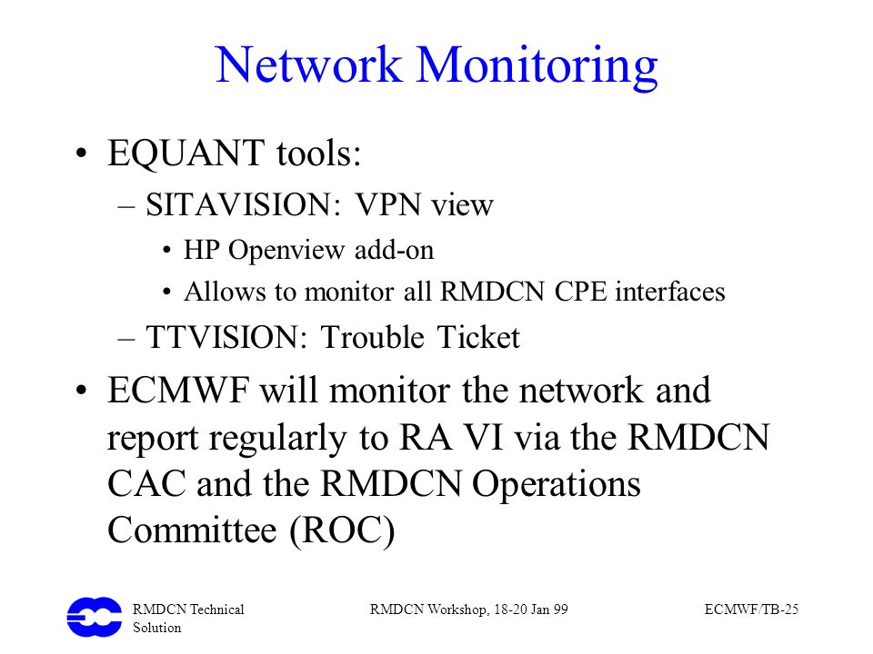 Network Monitoring EQUANT tools: