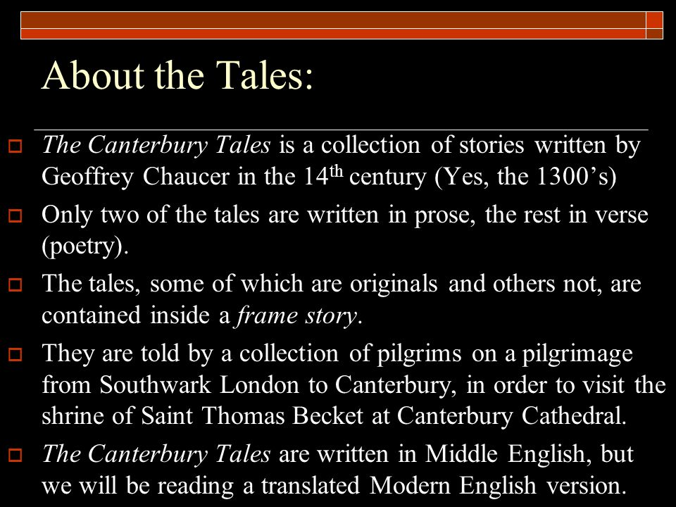 the canterbury tales a collection of stories set within a framing story of a pilgrimage to canterbur Struggling with geoffrey chaucer's the canterbury tales: whose decameron—a collection of tales told by what makes for a good story why do we tell stories.