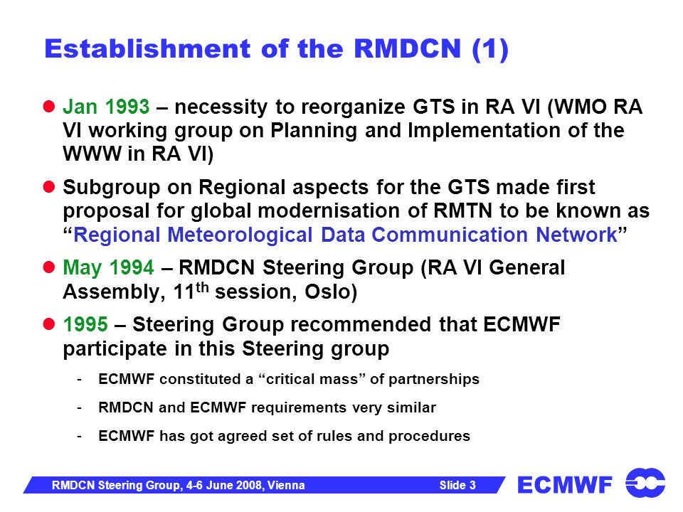 Establishment of the RMDCN (1)