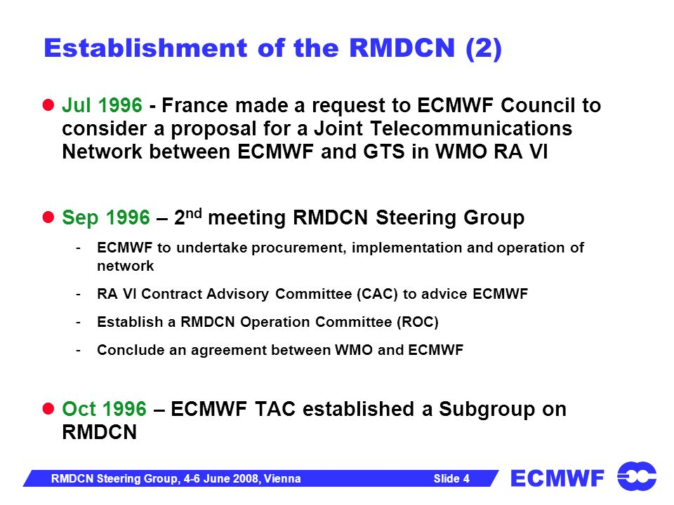 Establishment of the RMDCN (2)