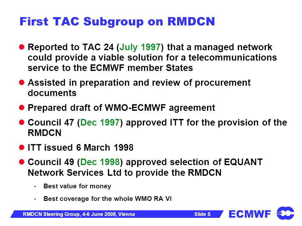 First TAC Subgroup on RMDCN