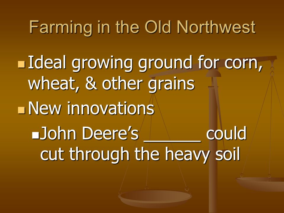 Farming in the Old Northwest